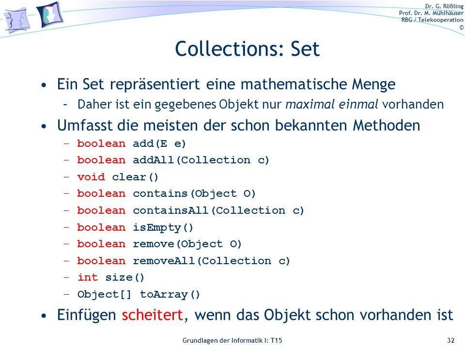 Collections: Set Ein Set repräsentiert eine mathematische Menge