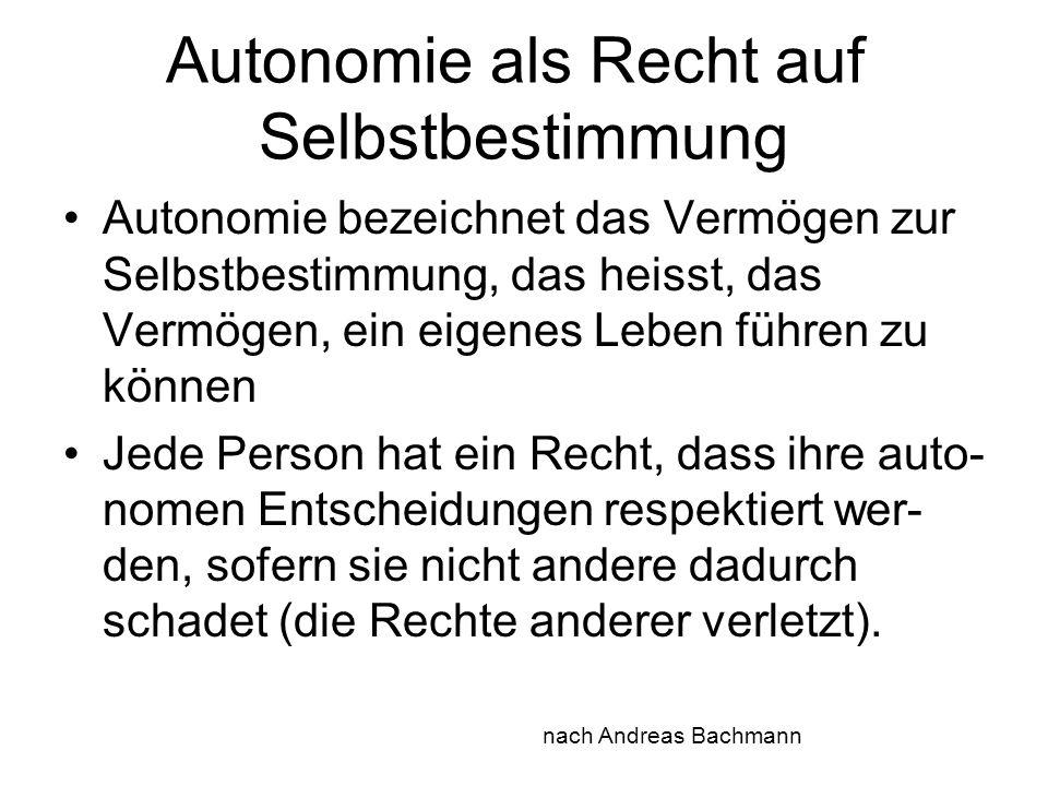 Autonomie als Recht auf Selbstbestimmung