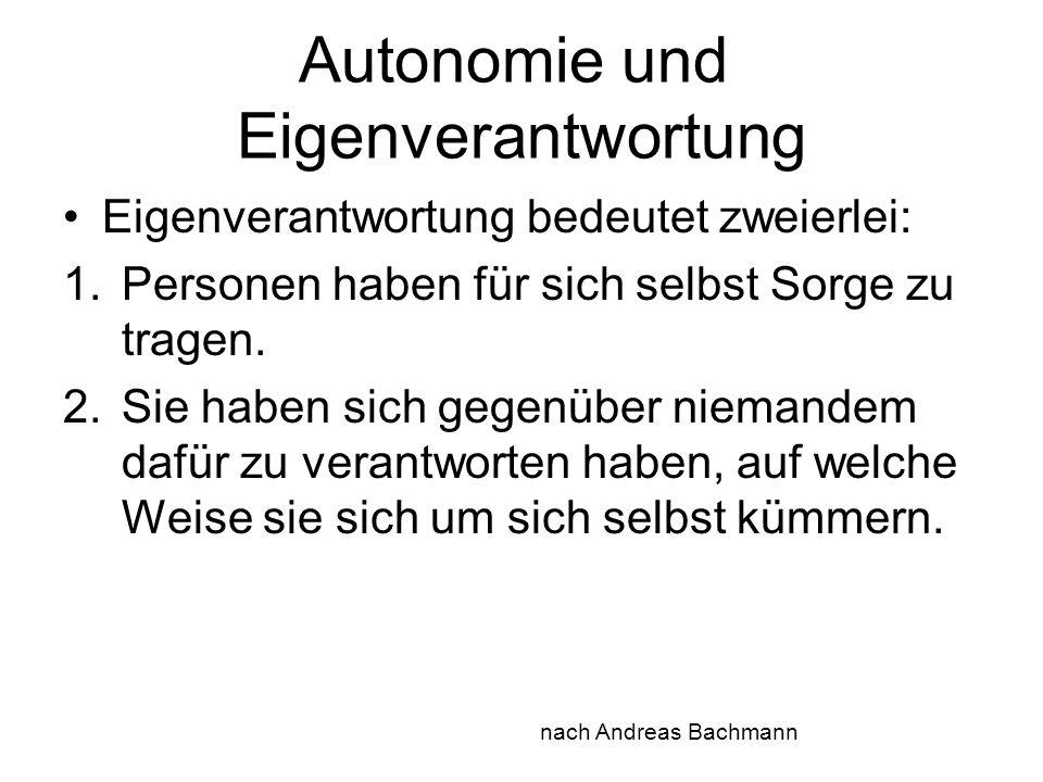 Autonomie und Eigenverantwortung