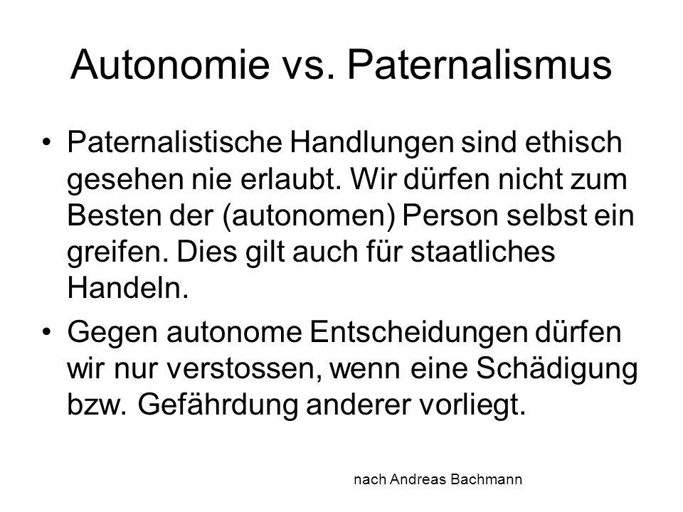 Autonomie vs. Paternalismus