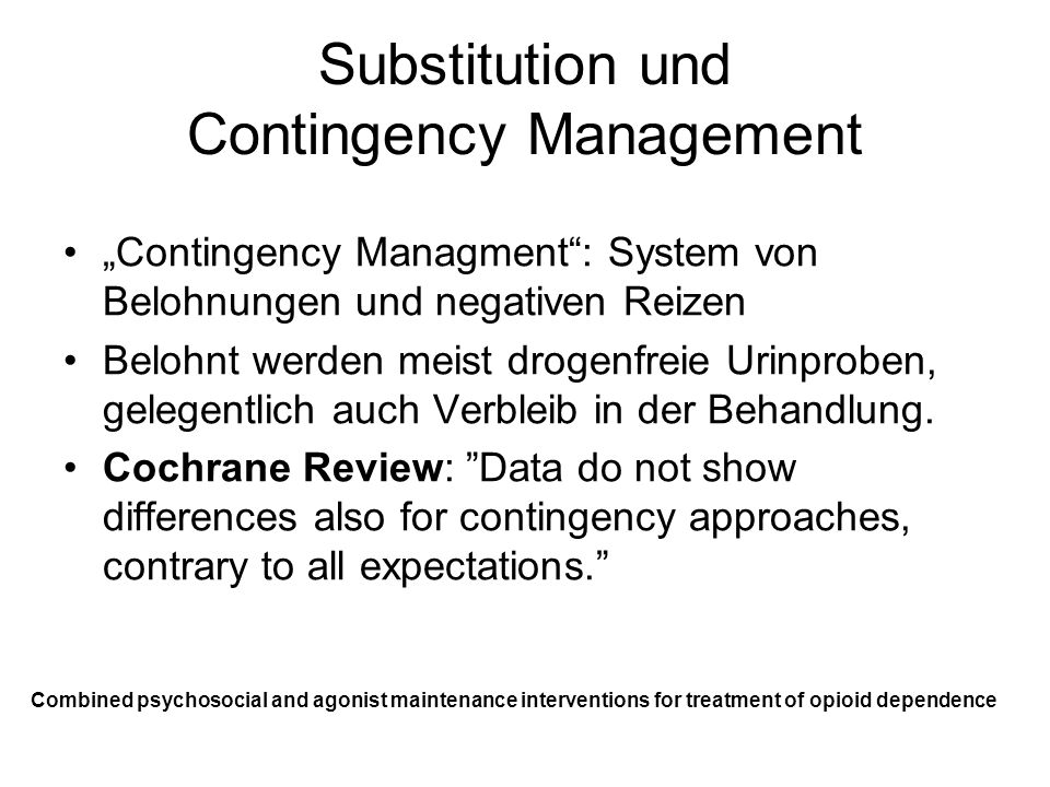 Substitution und Contingency Management