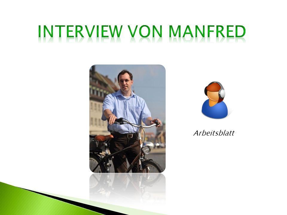 Interview von Manfred Arbeitsblatt