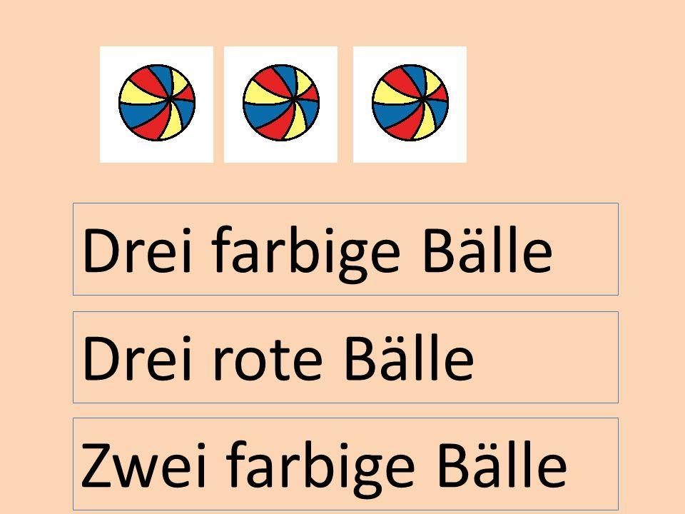 Drei farbige Bälle Drei rote Bälle Zwei farbige Bälle