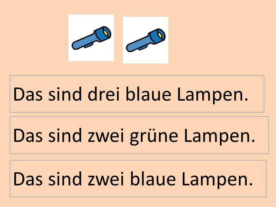 Das sind drei blaue Lampen.