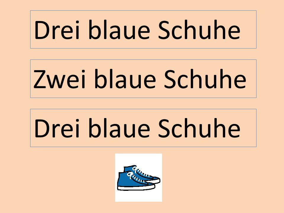 Drei blaue Schuhe Zwei blaue Schuhe Drei blaue Schuhe