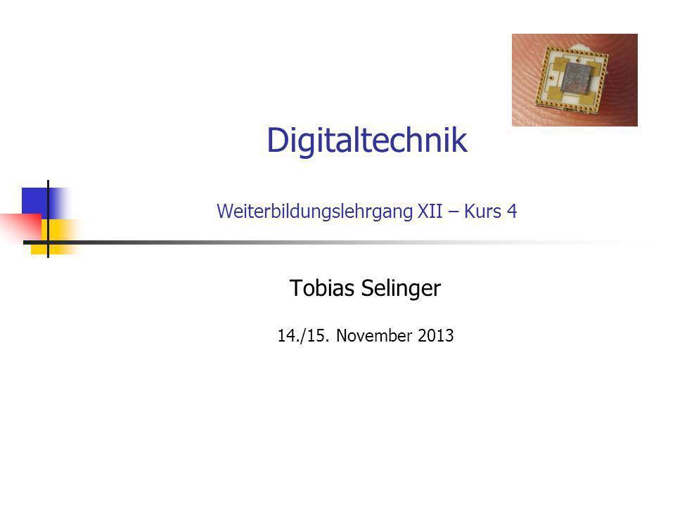 Digitaltechnik Weiterbildungslehrgang XII – Kurs 4