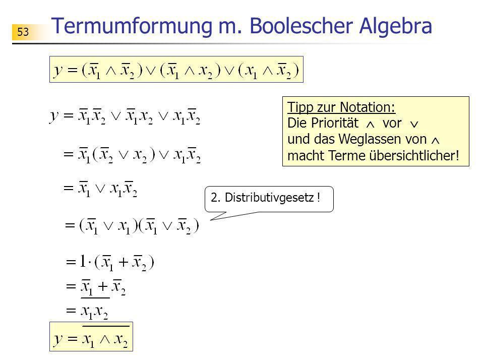 Termumformung m. Boolescher Algebra