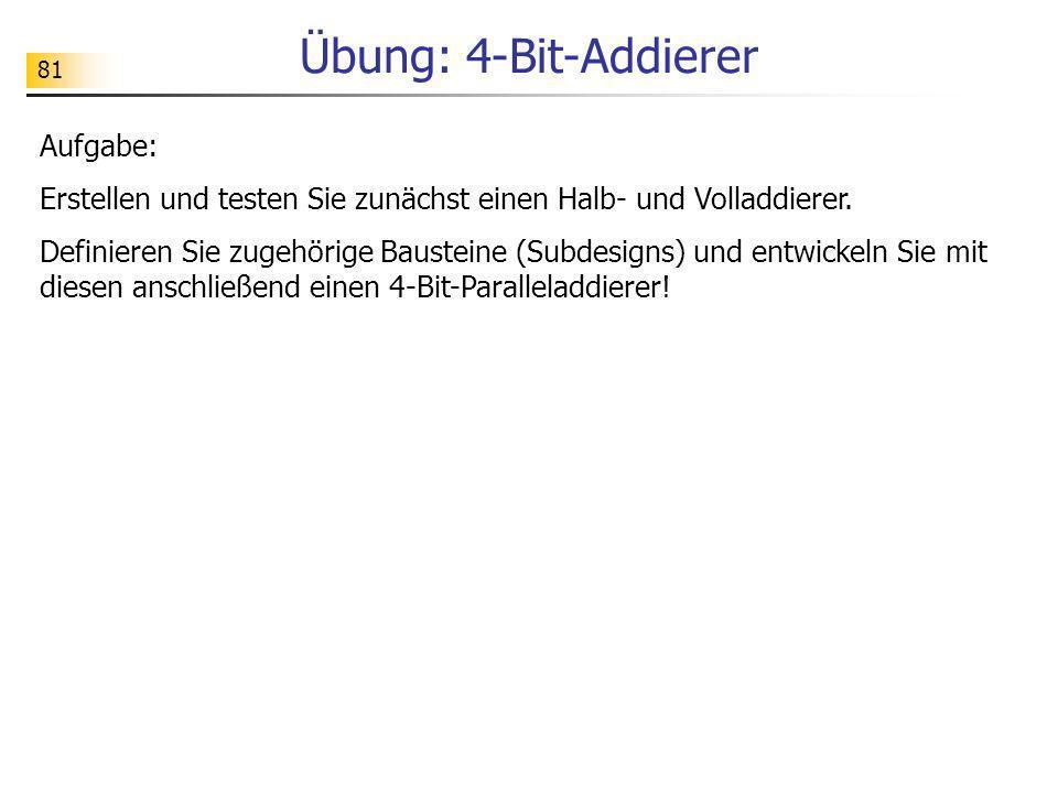 Übung: 4-Bit-Addierer Aufgabe: