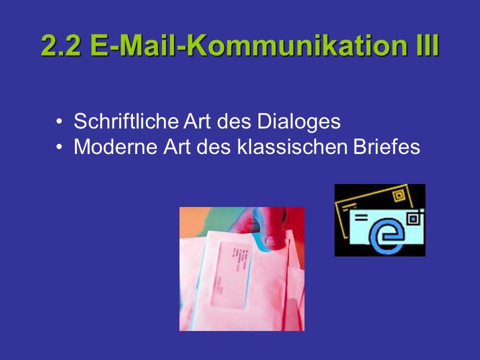 2.2 E-Mail-Kommunikation III