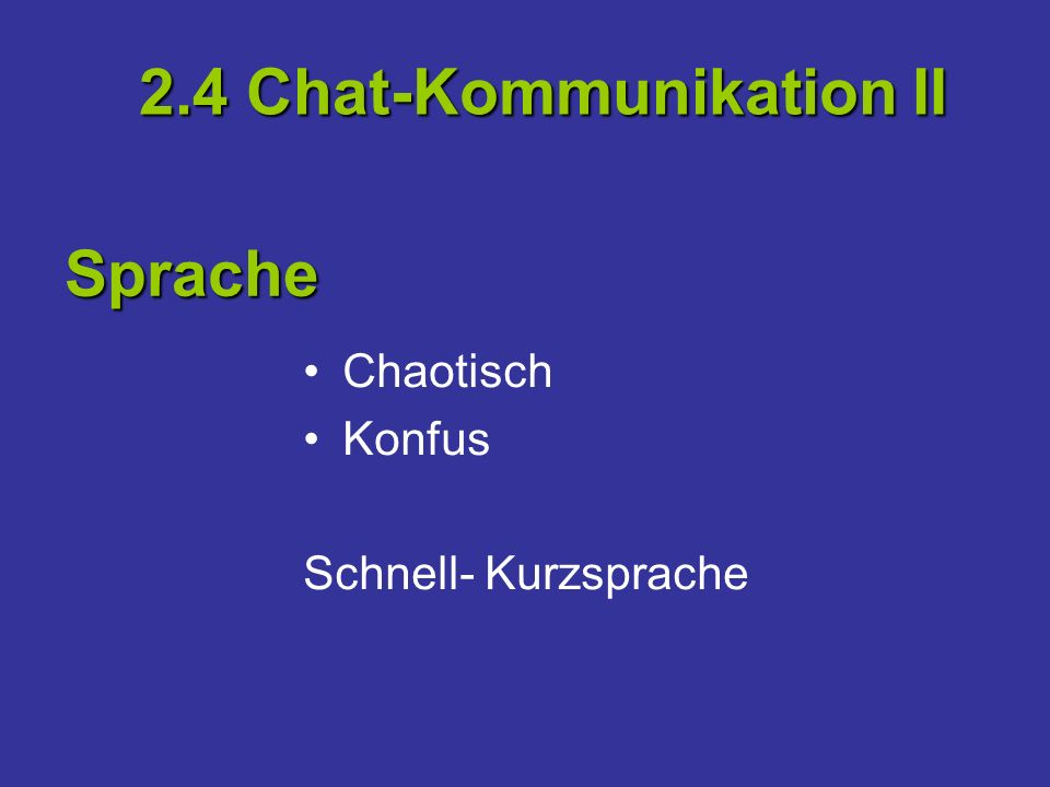2.4 Chat-Kommunikation II