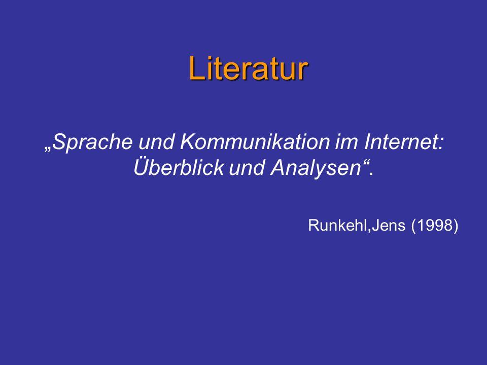 """""""Sprache und Kommunikation im Internet: Überblick und Analysen ."""
