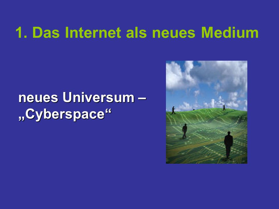 1. Das Internet als neues Medium