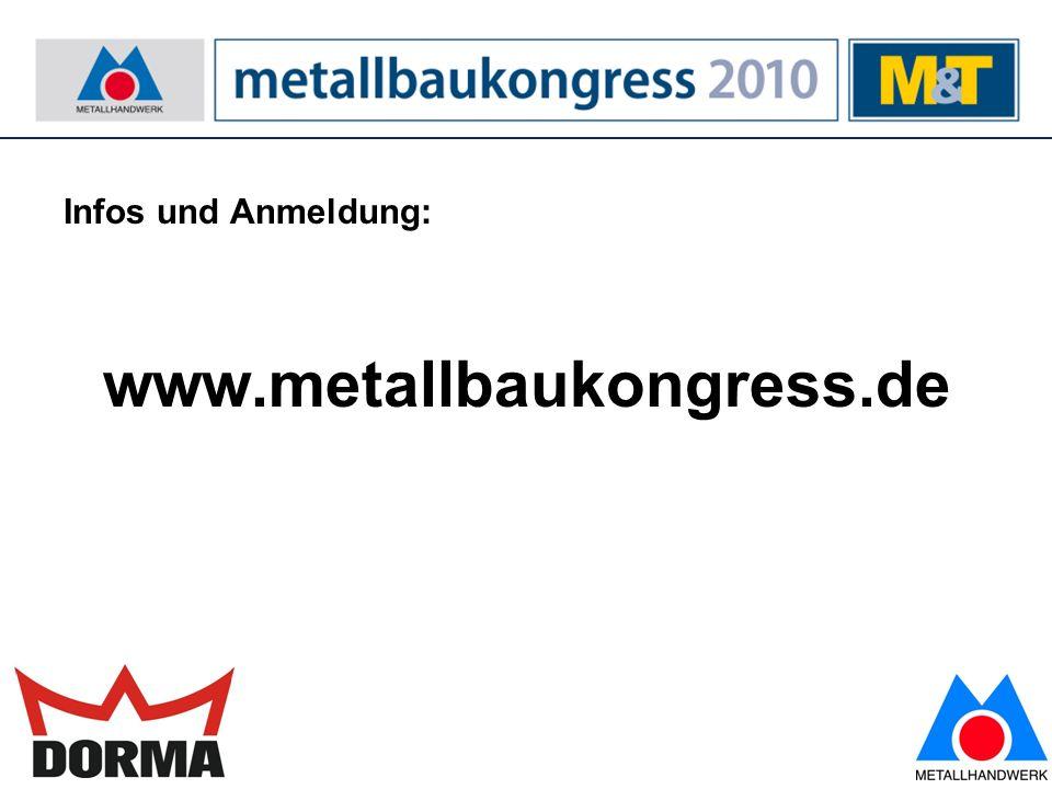 Infos und Anmeldung: www.metallbaukongress.de
