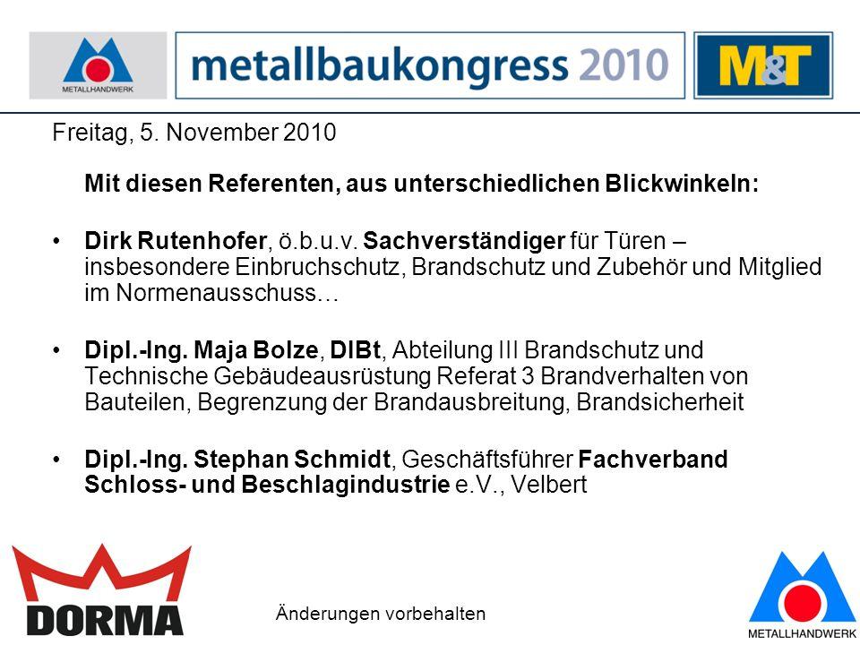 Freitag, 5. November 2010 Mit diesen Referenten, aus unterschiedlichen Blickwinkeln: