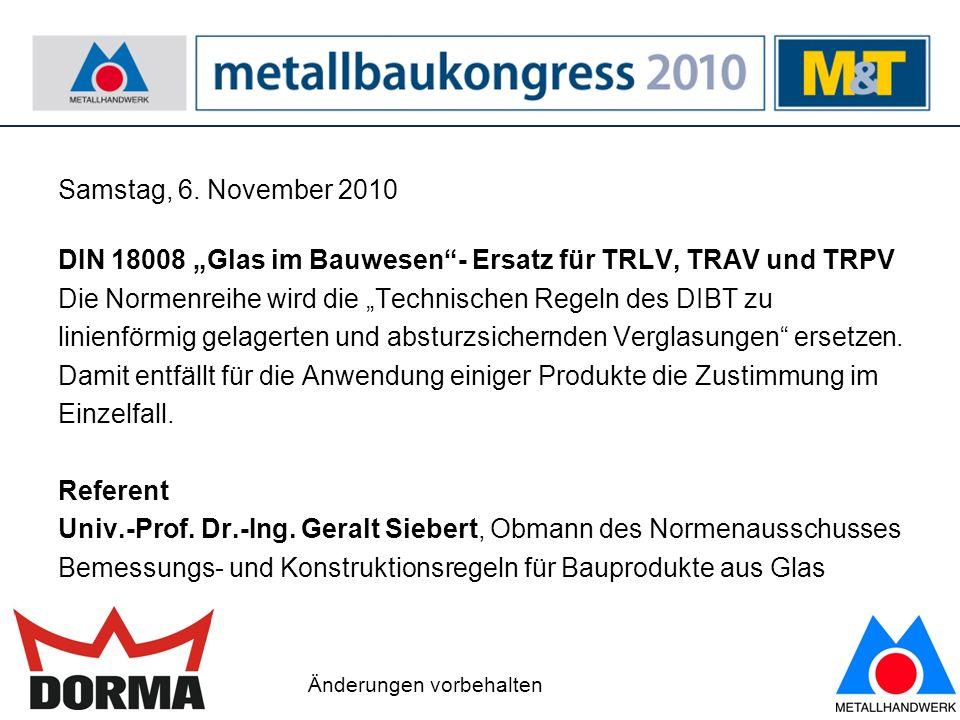 """DIN 18008 """"Glas im Bauwesen - Ersatz für TRLV, TRAV und TRPV"""