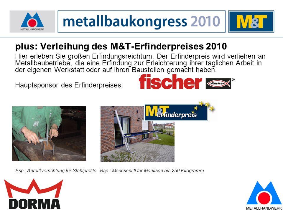 plus: Verleihung des M&T-Erfinderpreises 2010