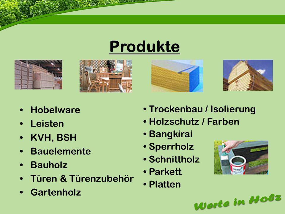 Firmenvorstellung Produkte Hobelware Leisten KVH, BSH Bauelemente
