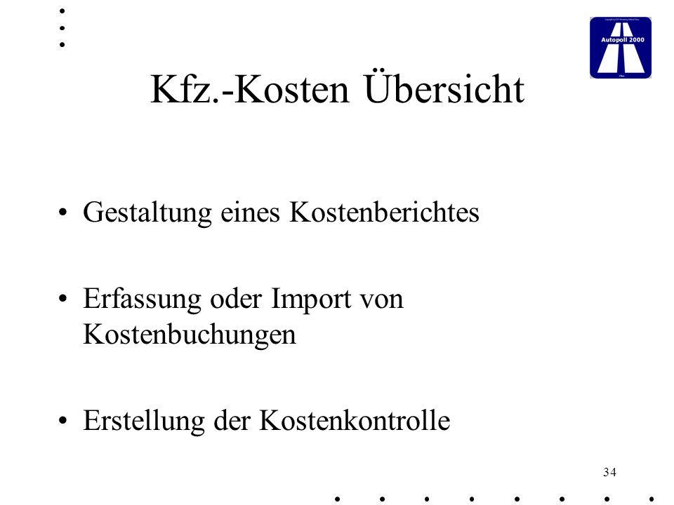Kfz.-Kosten Übersicht Gestaltung eines Kostenberichtes