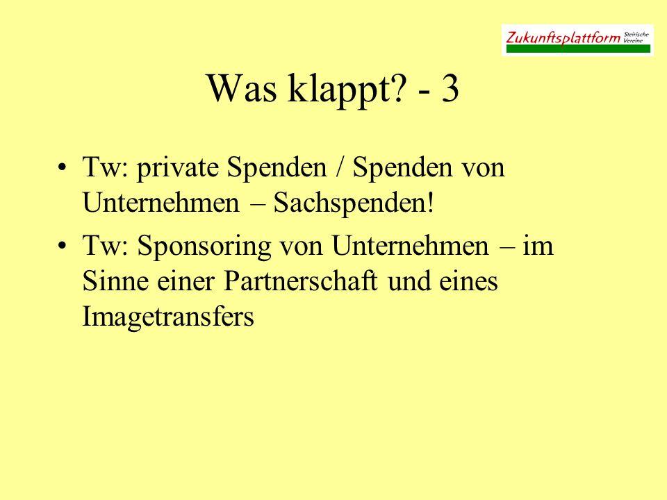 Was klappt - 3 Tw: private Spenden / Spenden von Unternehmen – Sachspenden!