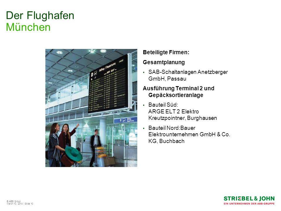 Der Flughafen München Beteiligte Firmen: Gesamtplanung