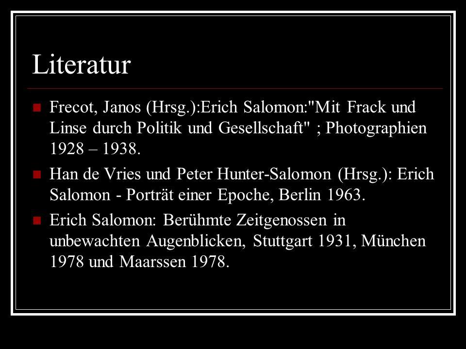 LiteraturFrecot, Janos (Hrsg.):Erich Salomon: Mit Frack und Linse durch Politik und Gesellschaft ; Photographien 1928 – 1938.