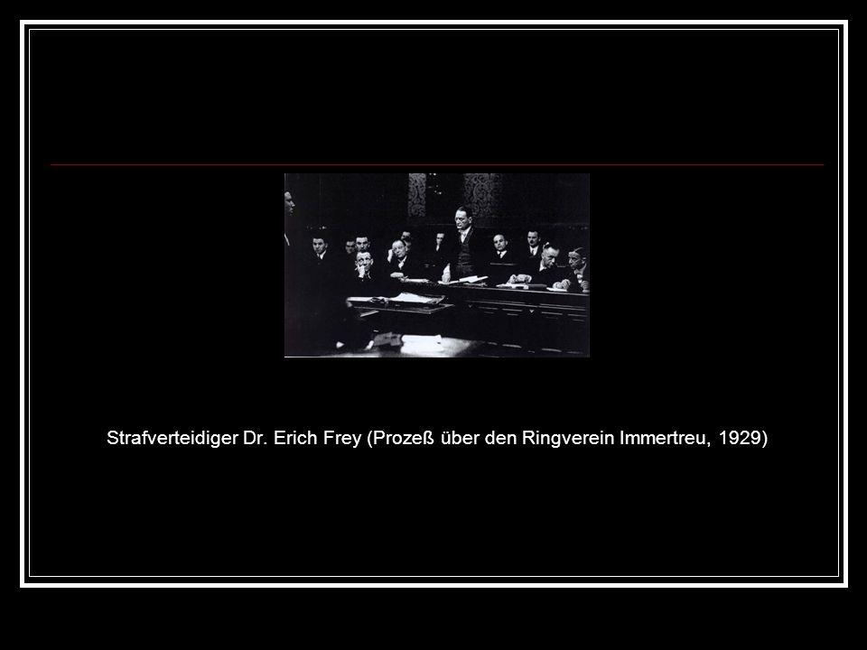 Strafverteidiger Dr. Erich Frey (Prozeß über den Ringverein Immertreu, 1929)