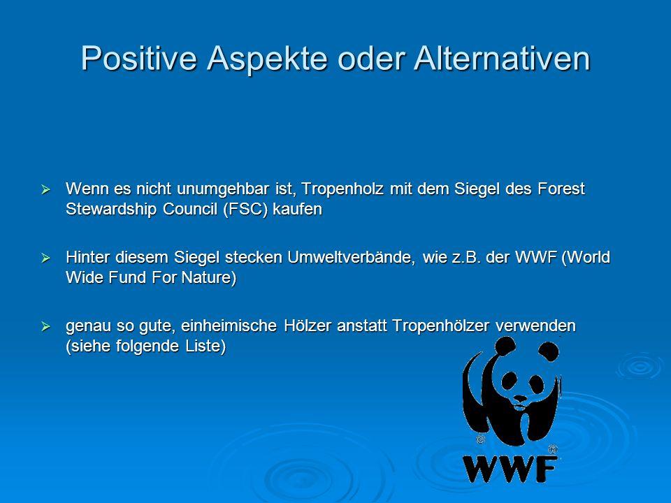 Positive Aspekte oder Alternativen