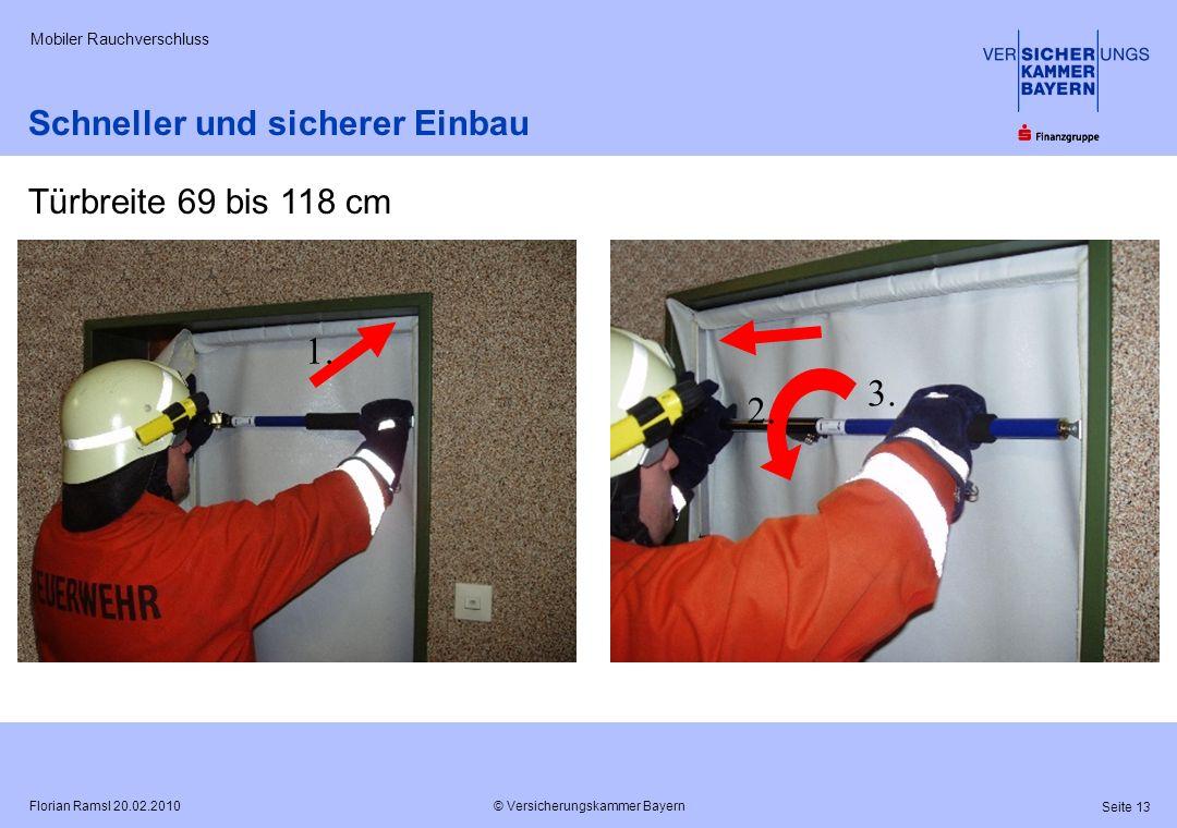 1. 3. 2. Schneller und sicherer Einbau Türbreite 69 bis 118 cm