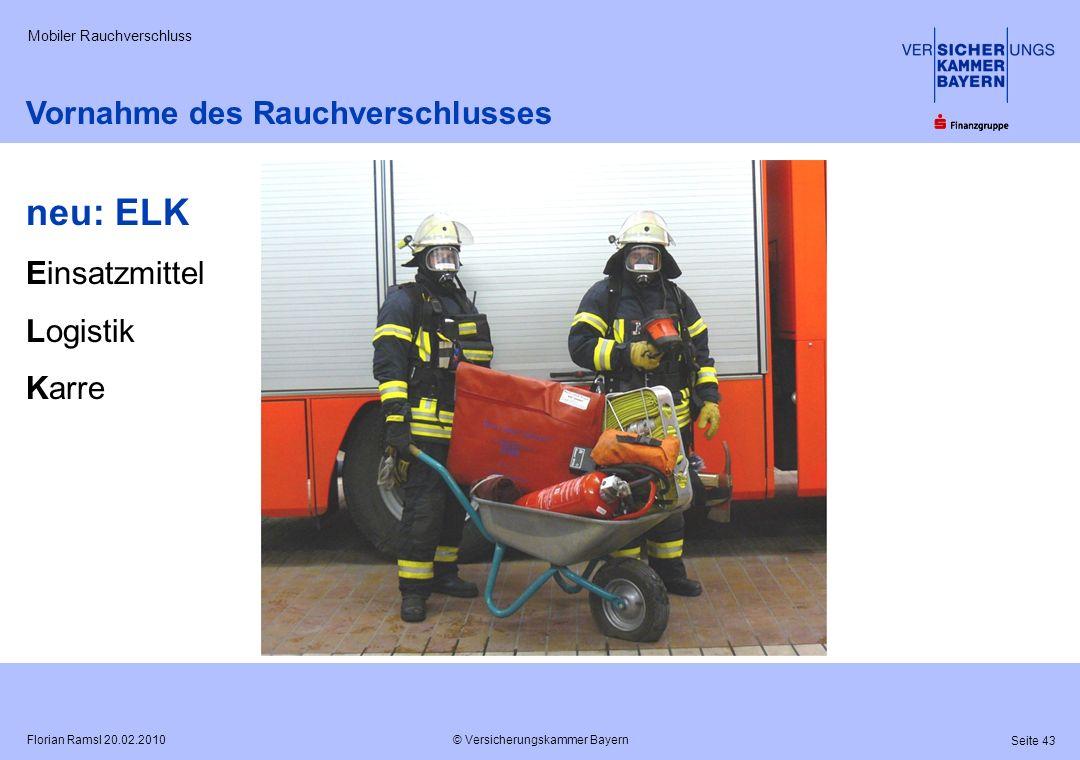 neu: ELK Vornahme des Rauchverschlusses Einsatzmittel Logistik Karre
