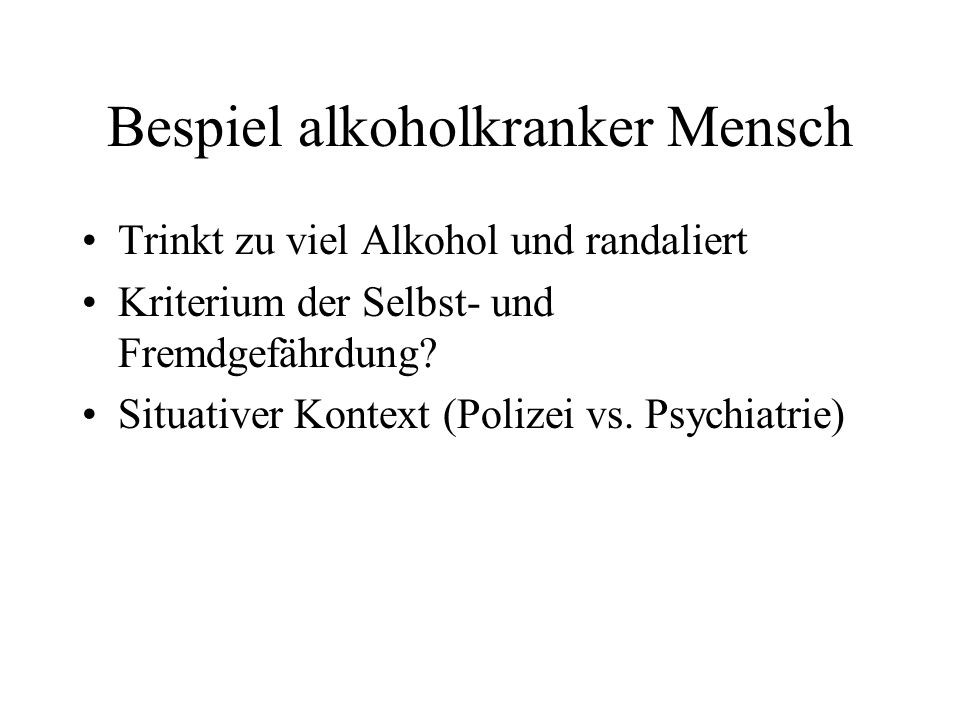 Bespiel alkoholkranker Mensch