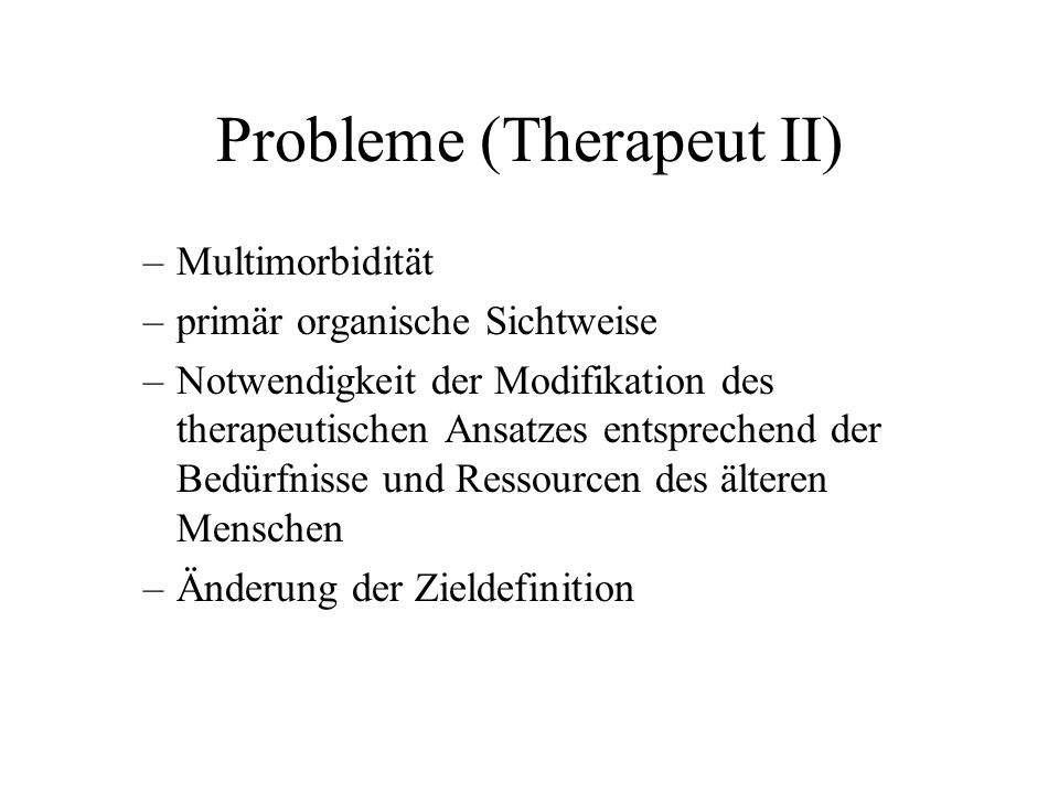 Probleme (Therapeut II)