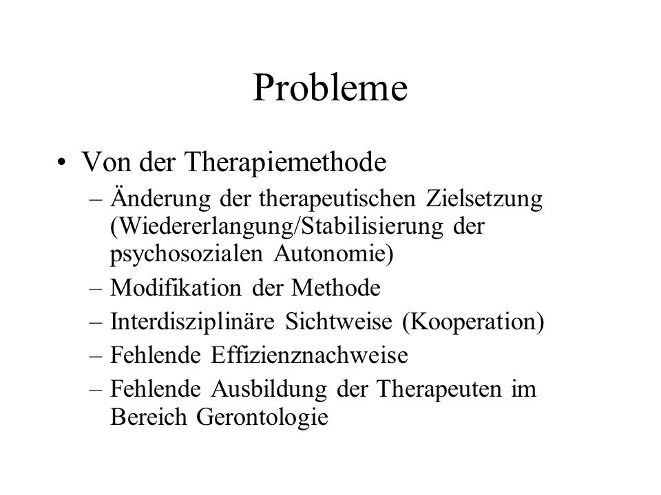 Probleme Von der Therapiemethode