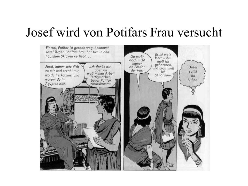 Josef wird von Potifars Frau versucht