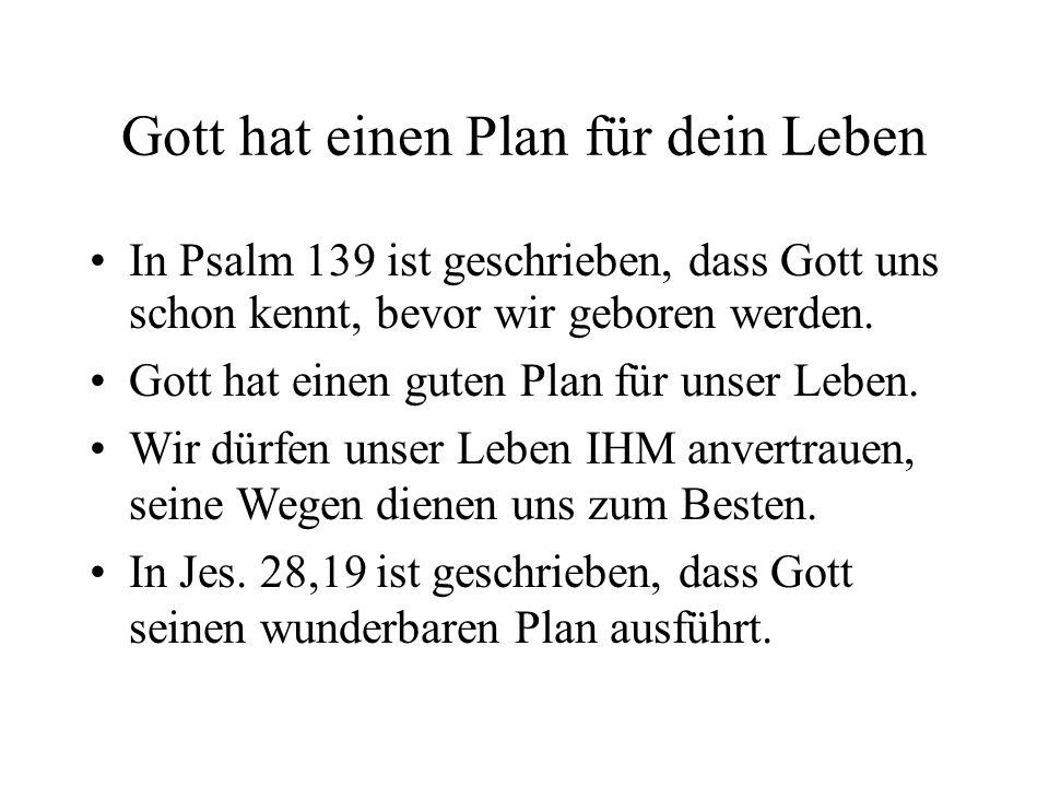 Gott hat einen Plan für dein Leben