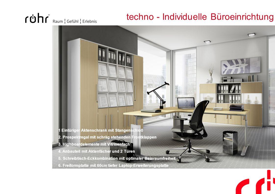 techno - Individuelle Büroeinrichtung