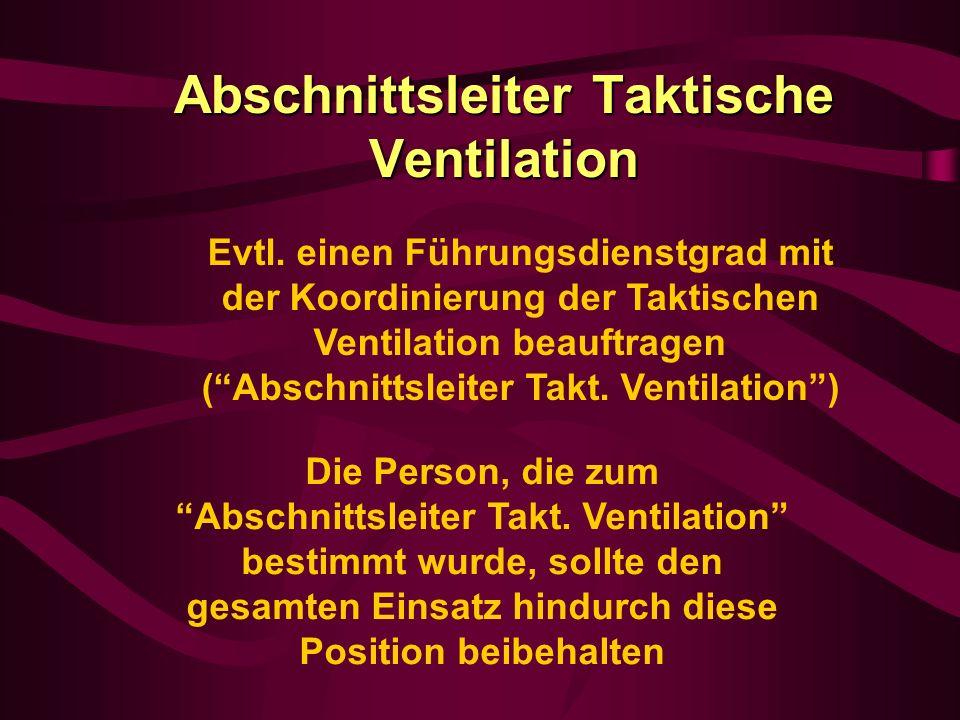 Abschnittsleiter Taktische Ventilation