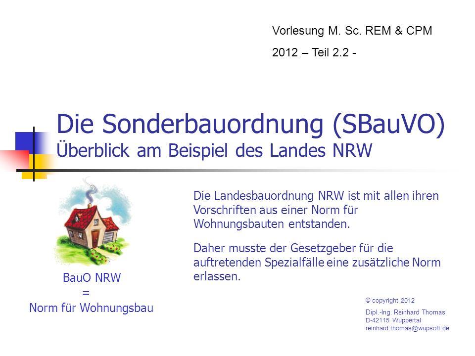 Die Sonderbauordnung (SBauVO) Überblick am Beispiel des Landes NRW