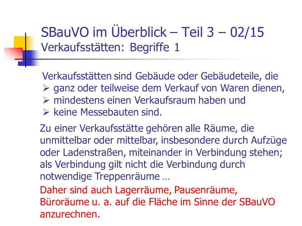 SBauVO im Überblick – Teil 3 – 02/15 Verkaufsstätten: Begriffe 1