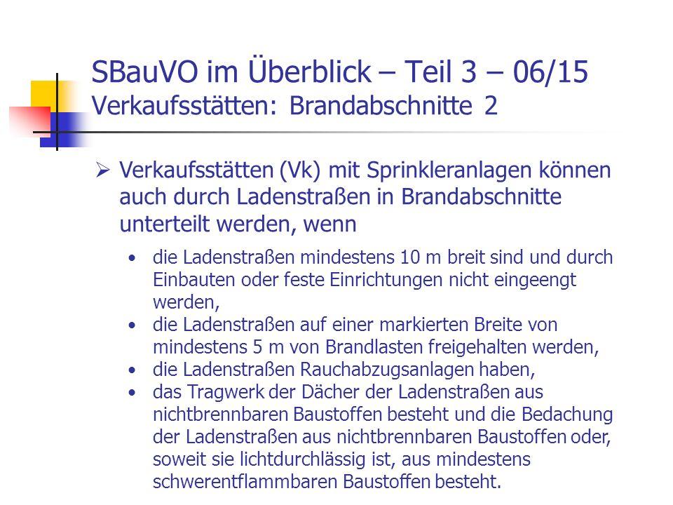 SBauVO im Überblick – Teil 3 – 06/15 Verkaufsstätten: Brandabschnitte 2
