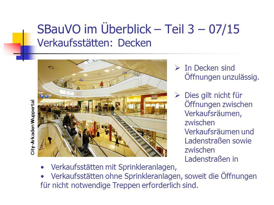 SBauVO im Überblick – Teil 3 – 07/15 Verkaufsstätten: Decken