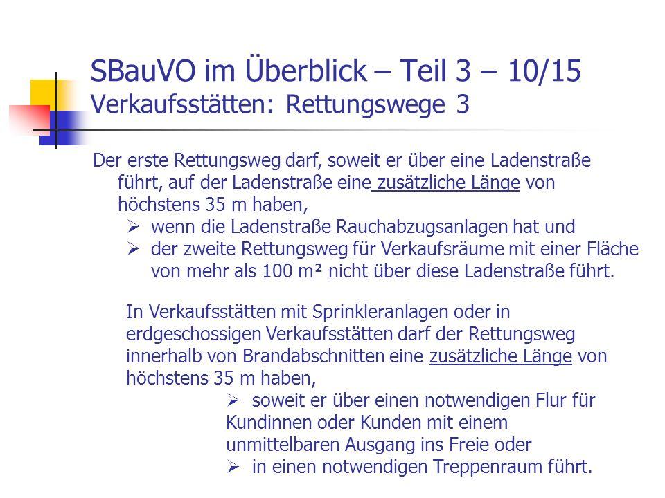 SBauVO im Überblick – Teil 3 – 10/15 Verkaufsstätten: Rettungswege 3