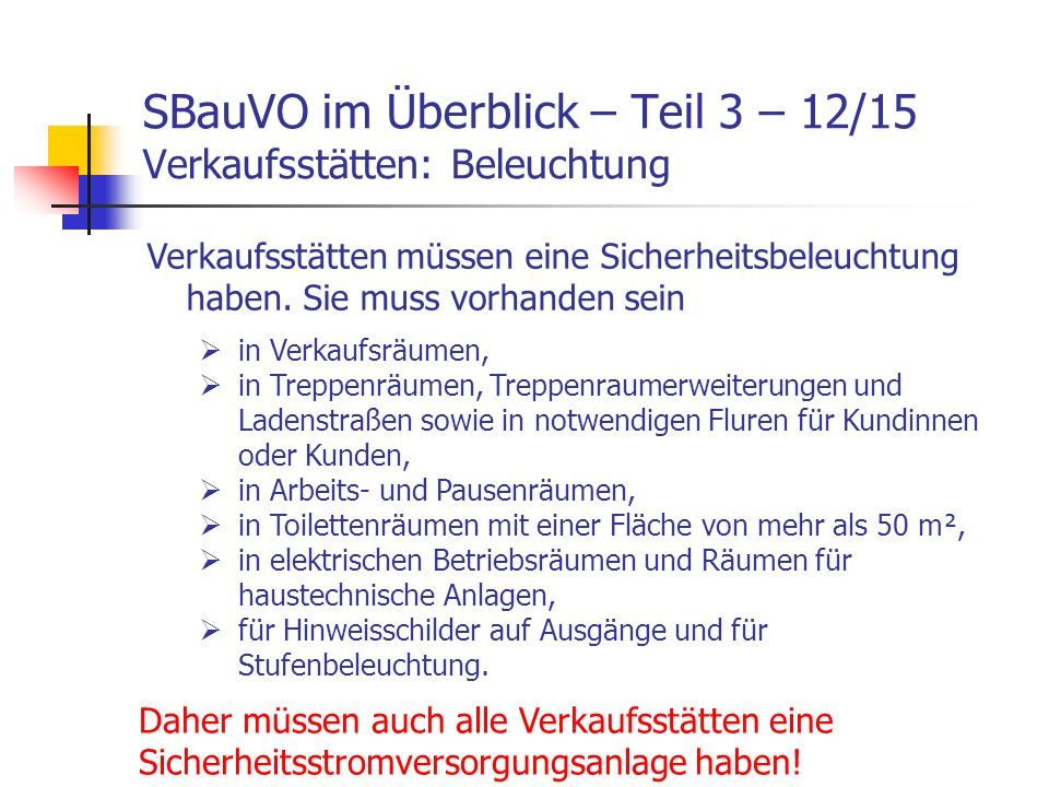 SBauVO im Überblick – Teil 3 – 12/15 Verkaufsstätten: Beleuchtung