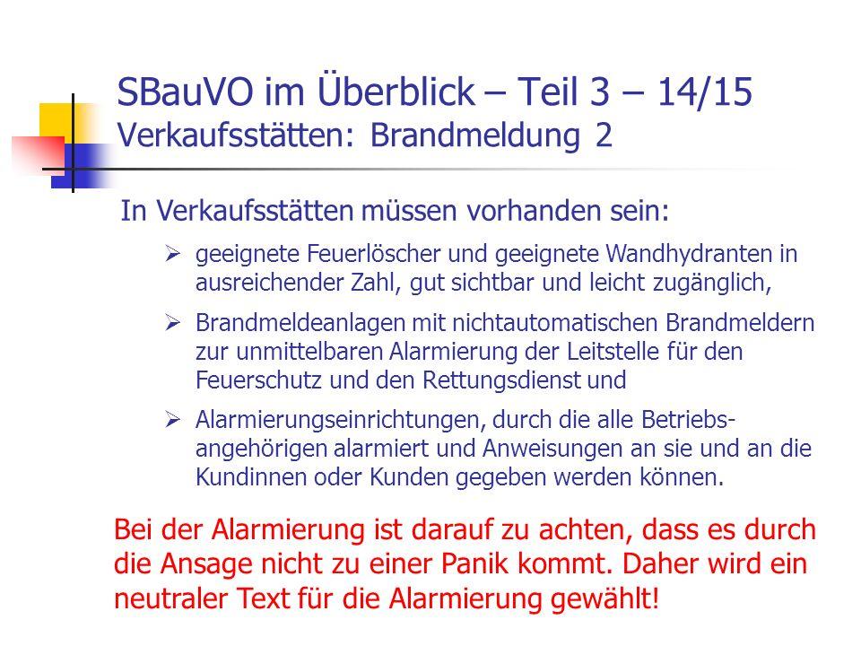 SBauVO im Überblick – Teil 3 – 14/15 Verkaufsstätten: Brandmeldung 2