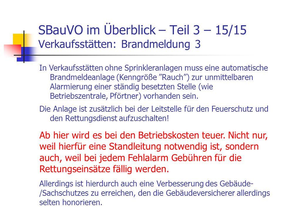 SBauVO im Überblick – Teil 3 – 15/15 Verkaufsstätten: Brandmeldung 3