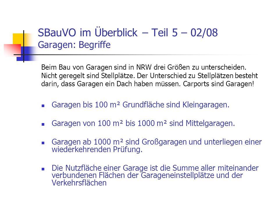 SBauVO im Überblick – Teil 5 – 02/08 Garagen: Begriffe