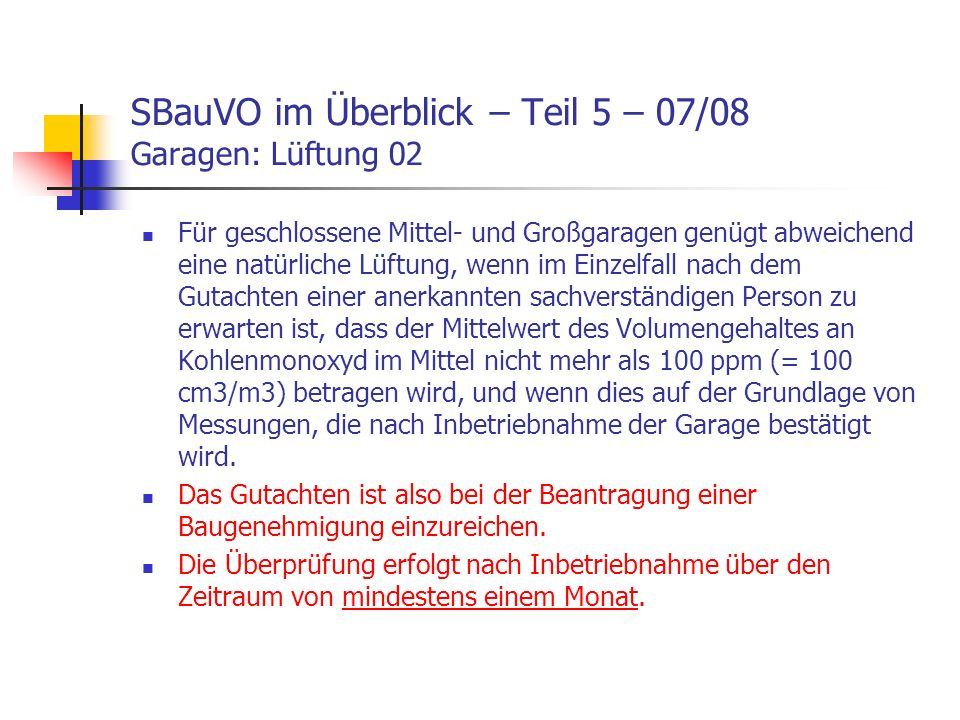 SBauVO im Überblick – Teil 5 – 07/08 Garagen: Lüftung 02