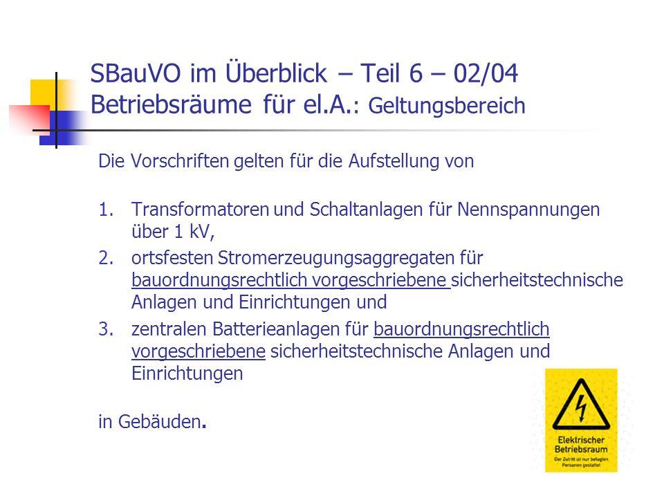 SBauVO im Überblick – Teil 6 – 02/04 Betriebsräume für el. A