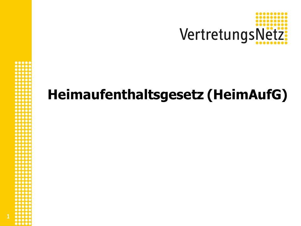 Heimaufenthaltsgesetz (HeimAufG)