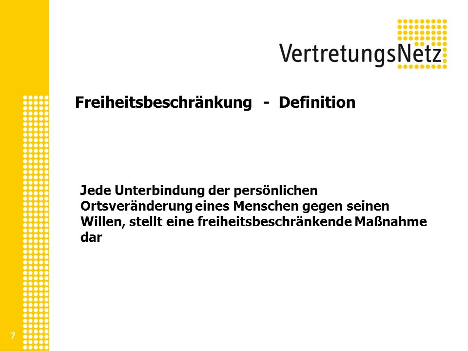 Freiheitsbeschränkung - Definition