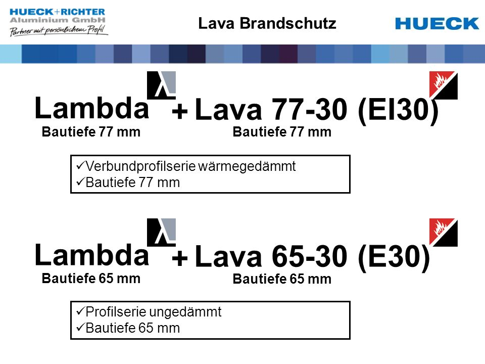 Lambda Lava 77-30 (EI30) + Lambda Lava 65-30 (E30) + Lava Brandschutz